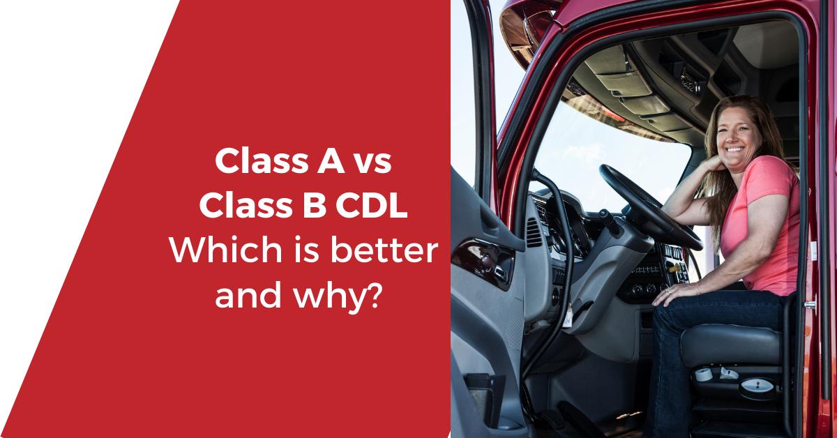 class A vs Class B CDL